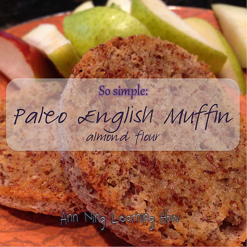 Paleo English Muffin (Almond Flour, Single Serving, Microwave) | Ann Ning Learning How
