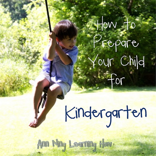 How to Prepare your Child for Kindergarten | Ann Ning Learning How