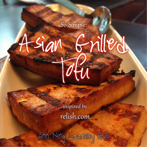 So SImple: Asian Grilled Tofu | Ann Ning Learning How
