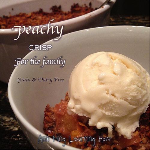 Peachy Crisp |GF, DF | Ann Ning Learning How