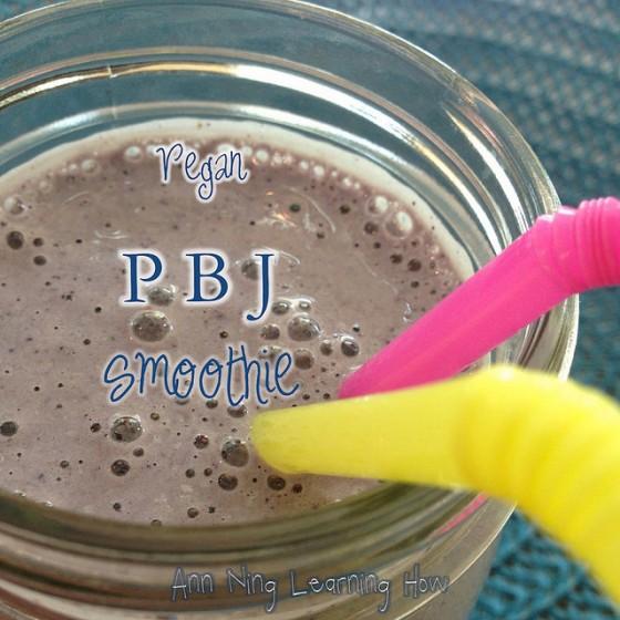 PBJ Smoothie | Vegan | Ann NIng Learning How